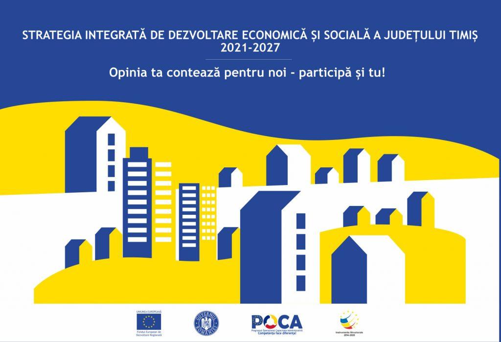 Timișenii, invitați să vină cu sugestii privind strategia de dezvoltare economică și socială a județului